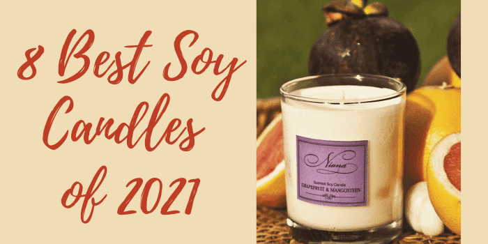 8 Best Soy Candles of 2021