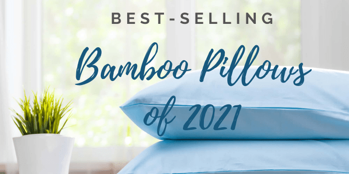 Best-Selling Bamboo Pillows of 2021