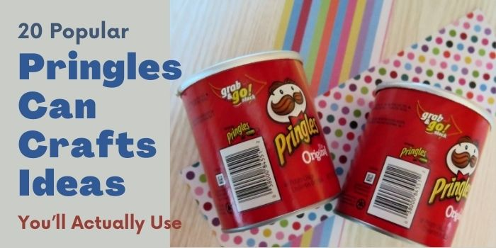 20 Popular Pringles Can Crafts Ideas You'll Actually Use