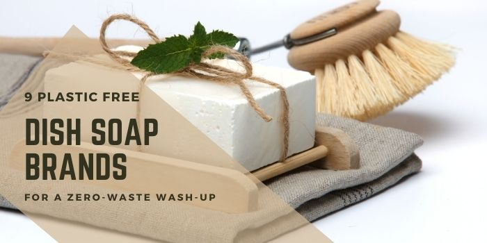 9 Plastic Free Dish Soap Brands For A Zero Waste Wash Up