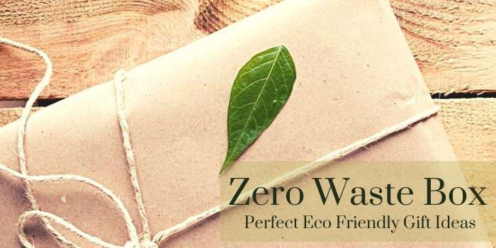 Zero Waste Box — Perfect Eco Friendly Gift Ideas