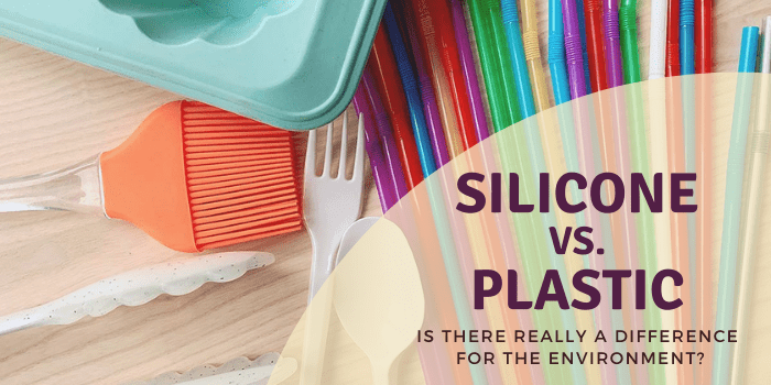 Silicone vs. Plastic – Is There Really a Difference For The Environment?